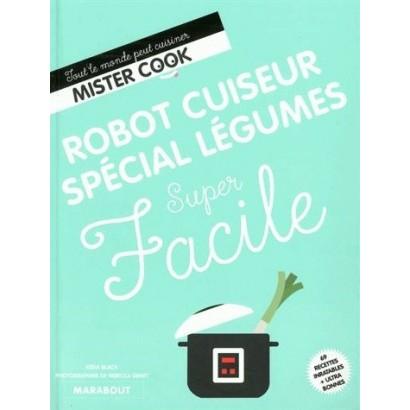 SUPER FACILE ROBOT CUISEUR LEG